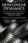 Nonlinear Dynamics: Exploration Through Normal Forms by Peter B. Kahn (Paperback, 2014)