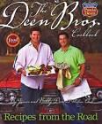 The Deen Bros. Cookbook by Jamie Deen, Melissa Clark, Bobby Deen (Hardback, 2009)