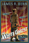 The White Ghost: A Billy Boyle WWII Mystery by James R. Benn (Paperback, 2016)