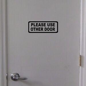Please-Use-Other-Door-Sign-Vinyl-Decal-Door-Window-Wall-Business-Office