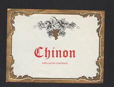 CHINON (37) ETIQUETTE CHROMO ANCIENNE de VIN