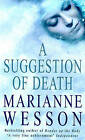 A Suggestion of Death by Marianne Wesson (Paperback, 1999)