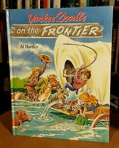 Yankee-Doodle-on-the-Frontier-by-Al-Hartley-1989-Hardcover