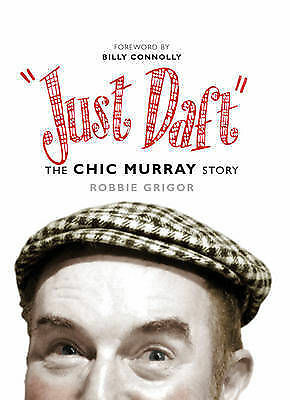 """AS NEW"" Annabelle Meredith, Robbie Grigor, Just Daft: The Chic Murray Story Boo"