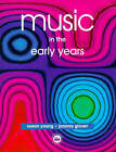 Music in the Early Years by Joanna Glover, Susan Young (Paperback, 1998)