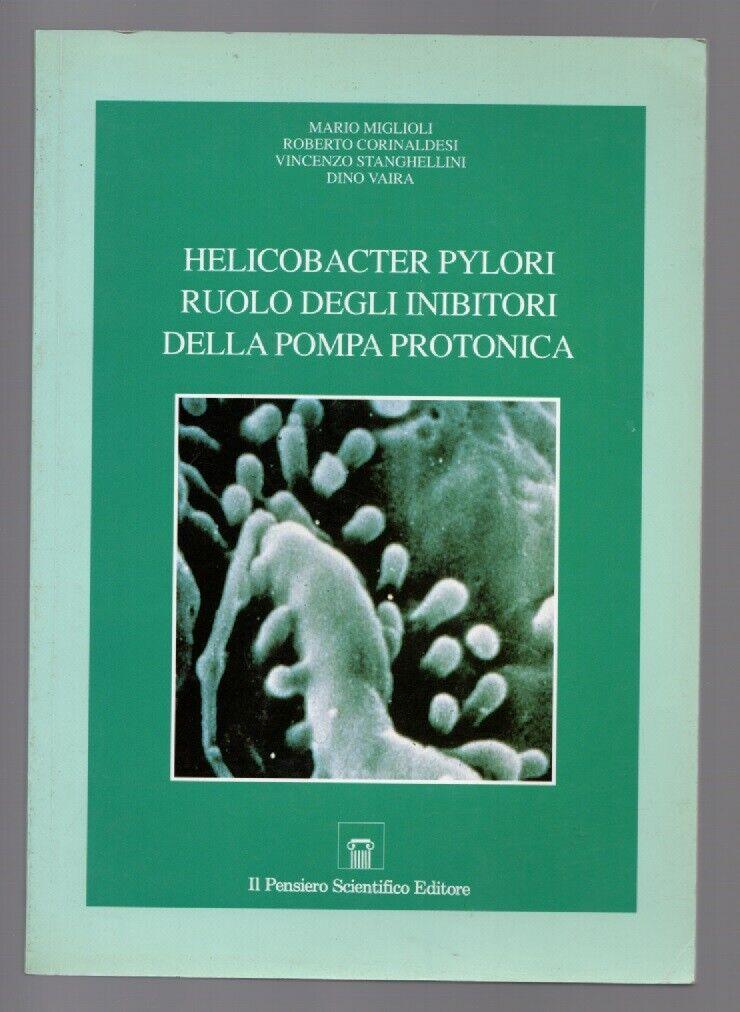 Helicobacter Pylori. Dai concetti alla terapia