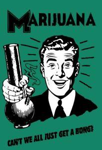 Marijuana ... get a Bong Blechschild Schild gewölbt Tin Sign 20 x 30 cm FA0400