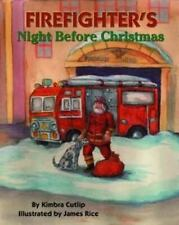 The Night Before Christmas: Firefighter's Night Before Christmas by Kimbra L. Cutlip (2002, Hardcover)