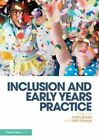 Inclusion and Early Years Practice by Taylor & Francis Ltd (Paperback, 2015)