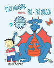 Ozzy Monstar and the Fat Fat Dragon by Delos Howard (Paperback / softback, 2011)