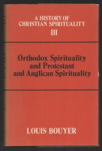 Louis-Bouyer-Orthodox-Spirituality-and-Protestant-and-Anglican-Spirituality
