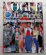 VOGUE PARIS Fashion COLLECTIONS Spring Summer 2016 NEW YORK Milan LONDON No 21