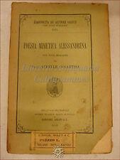 Classici Greci - Cosattini: POESIA MIMETICA ALESSANDRINA 1913 Albrighi Segati