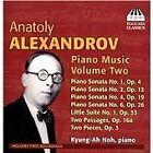 Anatoly Alexandrov: Piano Music, Vol. 2 (2014)
