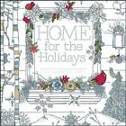 Home for the Holidays: A Hand-Crafted Adult Coloring Book by Spirit Marketing, llc (Paperback, 2015)