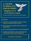 A Course in Miracles for Dummies: An Introductory Sample: Chapters # 1-3 by Thomas Wakechild (Paperback / softback)