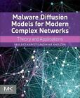 Karyotis, V: Malware Diffusion Models for Modern Complex Net von Vasileios Karyotis und M.H.R Khouzani Arman (2015, Taschenbuch)