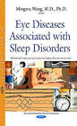 Eye Diseases Associated with Sleep Disorders by Nova Science Publishers Inc (Hardback, 2015)
