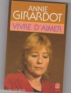 Annie-Girardot-Vivre-d-039-aimer-Autobiographie-Tres-bon-etat
