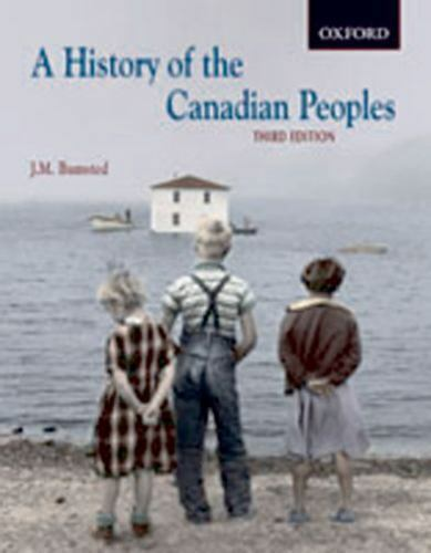 Bumsted, J.M.  A History of the Canadian Peoples CDN SC 1st/1st NF