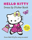 Hello Kitty Dress Up Sticker Book: Part 1: by HarperCollins Publishers (Paperback, 2011)