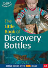 The Little Book of Discovery Bottles: Little Books with Big Ideas by Professor Ann Roberts (Paperback, 2009)