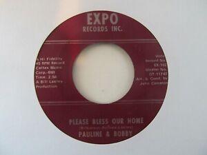 "PAULINE & BOBBY Please Bless Our Home/No Messin Around USA 7"" EX Cond"