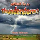 What Is a Thunderstorm? by Robin Johnson (Hardback, 2016)
