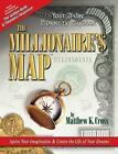 The Millionaire's Map: Your 21-Day Playbook for Prosperity by Matthew Cross (Paperback, 2012)