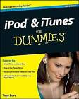 iPod and iTunes For Dummies by Cheryl Rhodes, Tony Bove (Paperback, 2008)