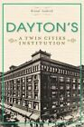 Dayton's: A Twin Cities Institution by Kristal Leebrick (Paperback / softback, 2013)