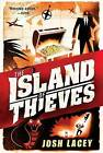 Island of Thieves by Josh Lacey (Paperback / softback, 2013)