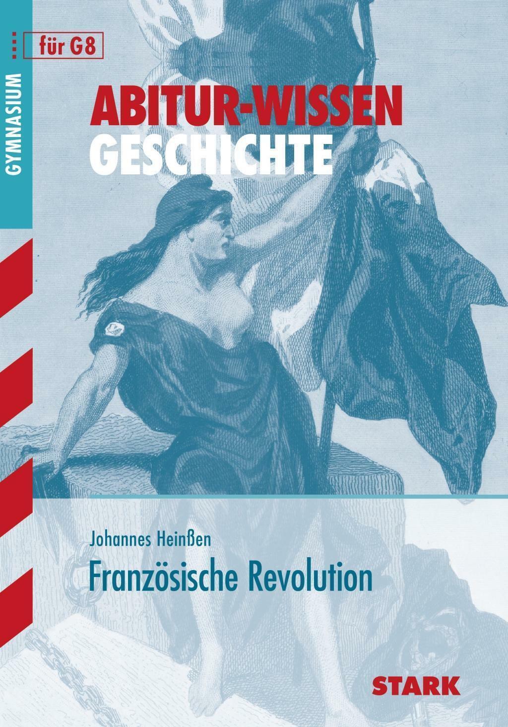 Abitur-Wissen Geschichte für G8. Französische Revolution (Taschenbuch) unbenutzt