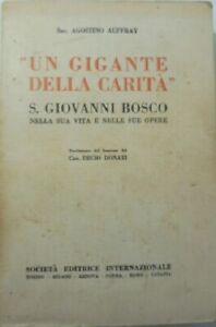 1934-UN-GIGANTE-DELLA-CARITA-S-GIOVANNI-BOSCO-A-Auffray