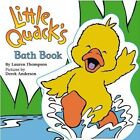 Little Quacks Bath Book by Lauren Thompson (Paperback, 2006)