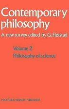 Volume 2: Philosophy of Science (Contemporary Philosophy: A New Survey)