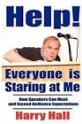 Help! Everyone Is Staring at Me by Harry Hall (Paperback / softback, 2011)