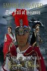 Empire Betrayed: The Fall of Sejanus by James Mace (Paperback / softback, 2013)