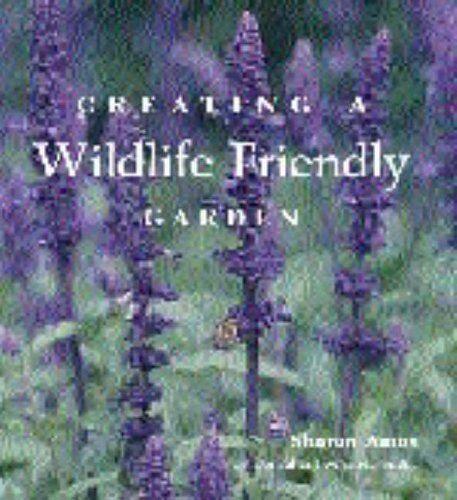 Creating a Wildlife Friendly Garden (Country Living),Sharon Amos, Miranda Smith