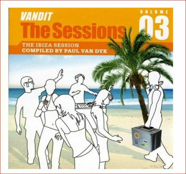 VANDIT THE SESSIONS - VOLUME 03 - The Ibiza Sessions compiled by Paul Van Dyk CD
