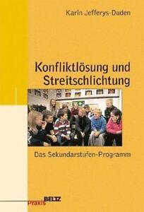 Konfliktlösung und Streitschlichtung von Karin Jefferys-Duden (2002 ...