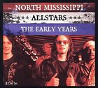 The Early Years by North Mississippi Allstars (CD, Sep-2006, 2 Discs, Intersound)