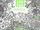 Zen Colouring Pad - Botanical by GMC Editors (Pamphlet, 2015)