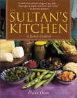NEW Sultan's Kitchen: A Turkish Cookbook by Ozcan Ozan