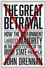 The Great Betrayal by John Drennan (Paperback, 2015)