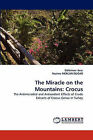 The Miracle on the Mountains: Crocus by Gulumser Acar, Nazime Mercan Do an (Paperback / softback, 2010)