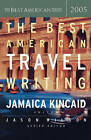 The Best American Travel Writing by Houghton Mifflin (Paperback / softback, 2005)