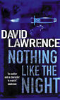 Nothing Like the Night by David Lawrence (Paperback, 2005)