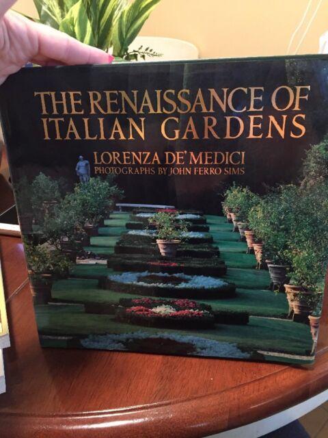 RENAISSANCE OF ITALIAN GARDENS By Demedici Lorenza - Hardcover
