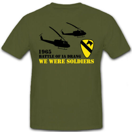 T Shirt #6757 Battle of la Drang 1965 We were Soldiers Vietnam Krieg